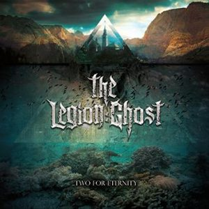 The Legion:Ghost Two For Eternity